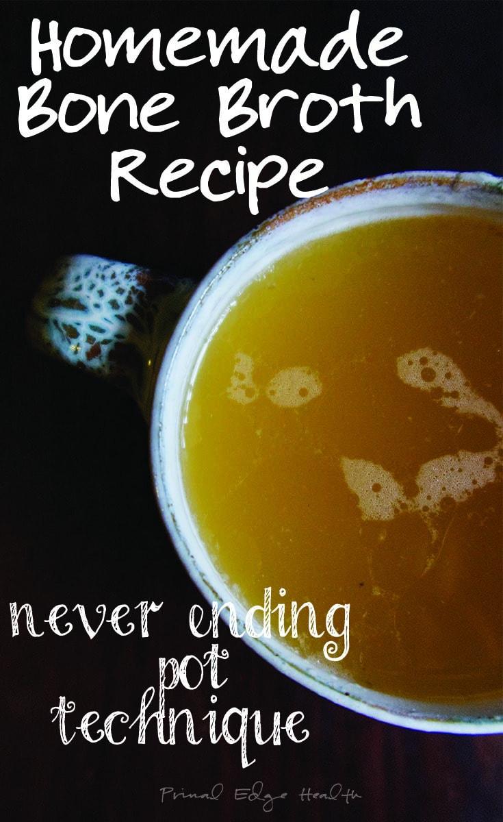 homemade bone broth recipe - never ending pot technique