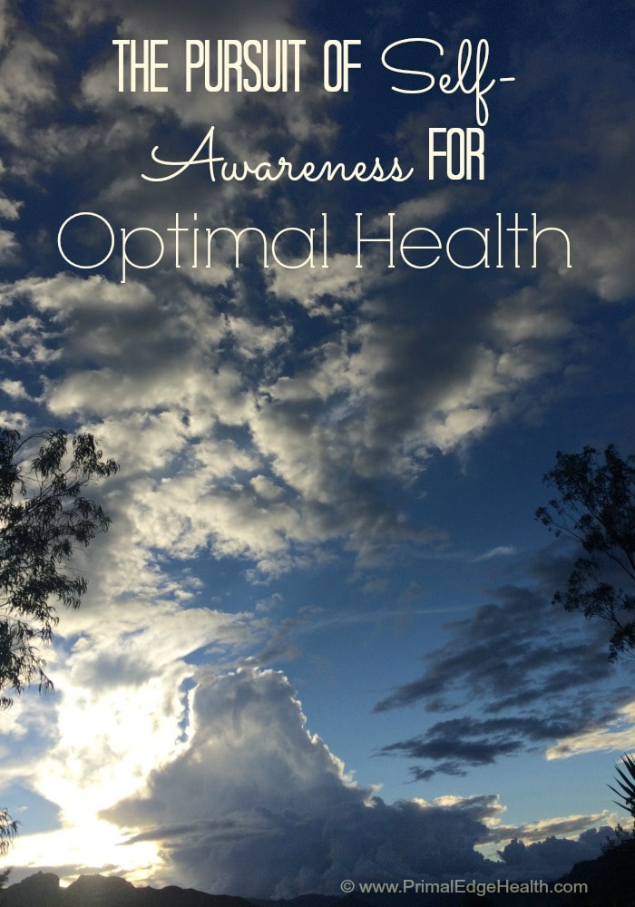 The Pursuit of Self-Awareness for Optimal Health