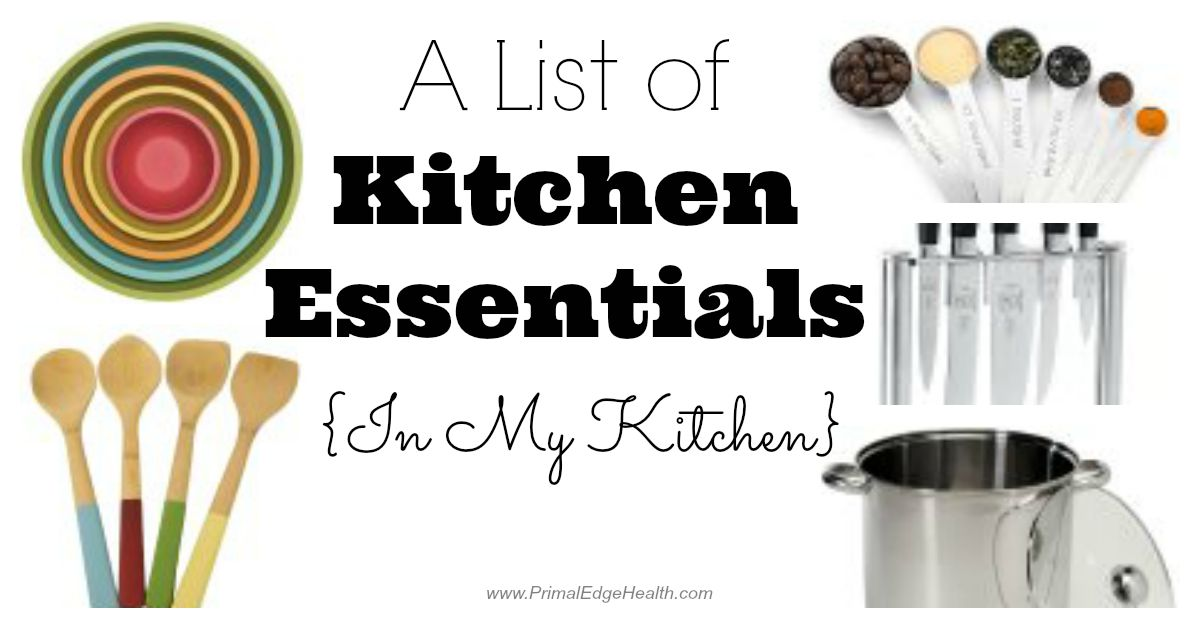 A List Of Kitchen Essentials In My