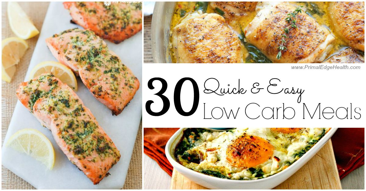 30 Quick Easy Low Carb Meals Primal Edge Health