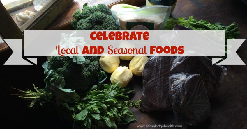 celebrate local and seasonal foods