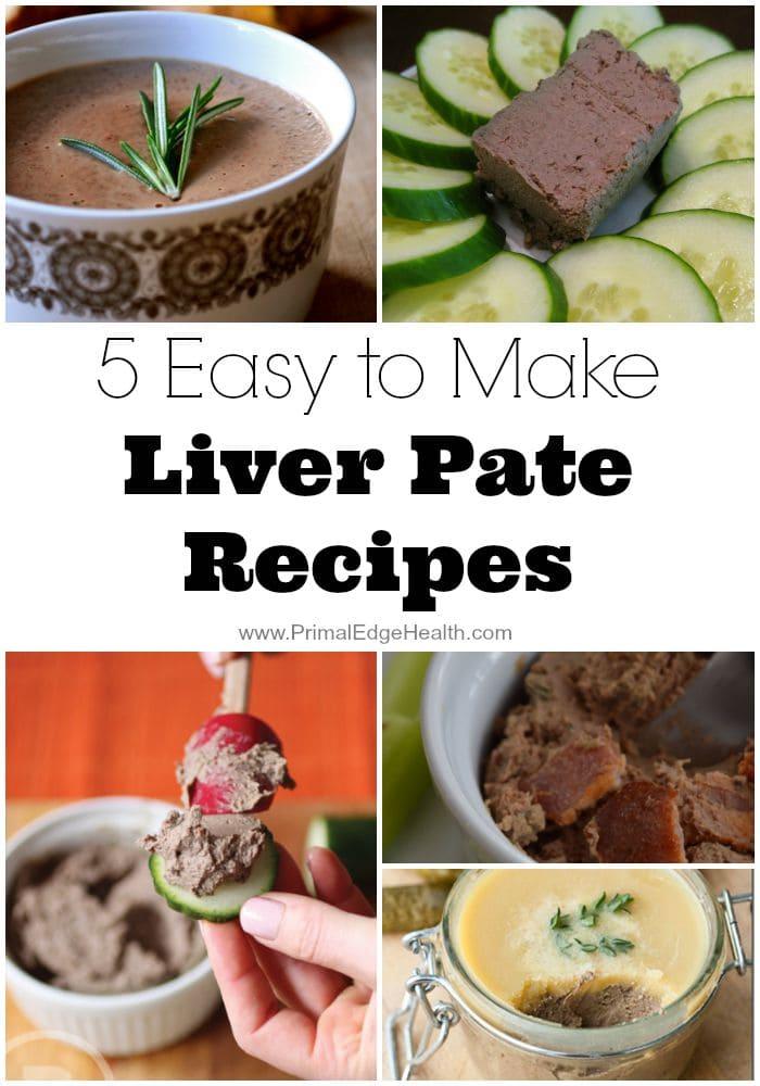 5 Easy to Make Liver Pate Recipes