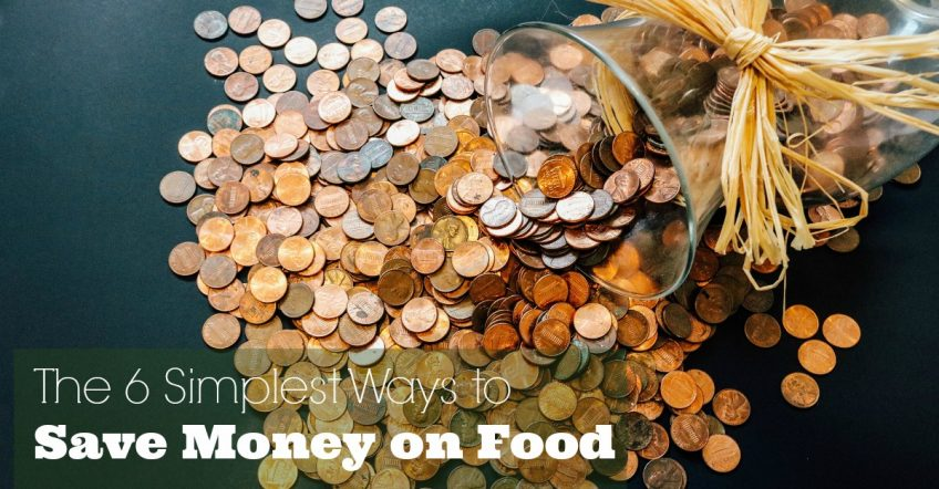 The 6 Simplest Ways to Save Money on Food