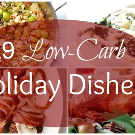 Recipes for a Low-Carb Holiday Feast