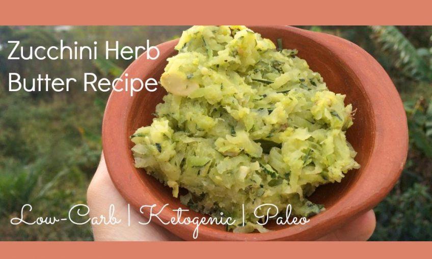 low-carb zucchini herb butter recipe