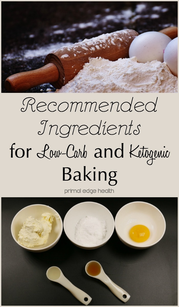 Best Ingredients for Ketogenic Baking - Primal Edge Health