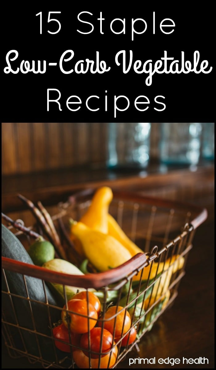 15 Easy Low-Carb Vegetable Recipes