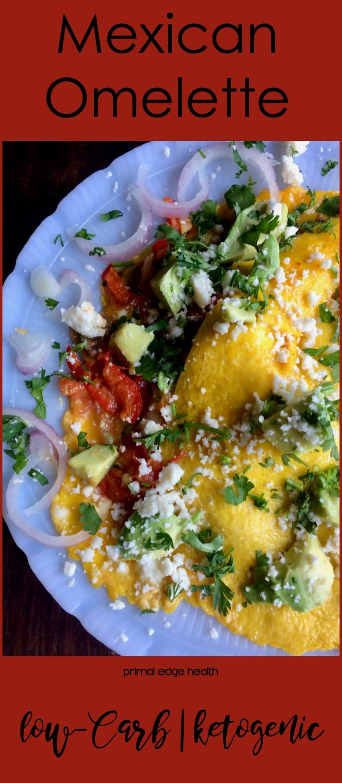 Mexican Omelette - Primal Edge Health