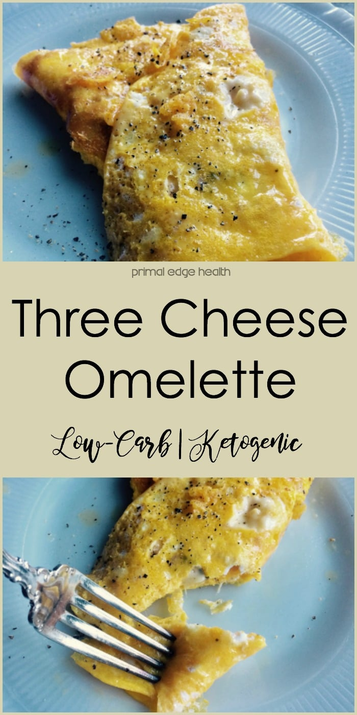 Three Cheese Omelette - Primal Edge Health