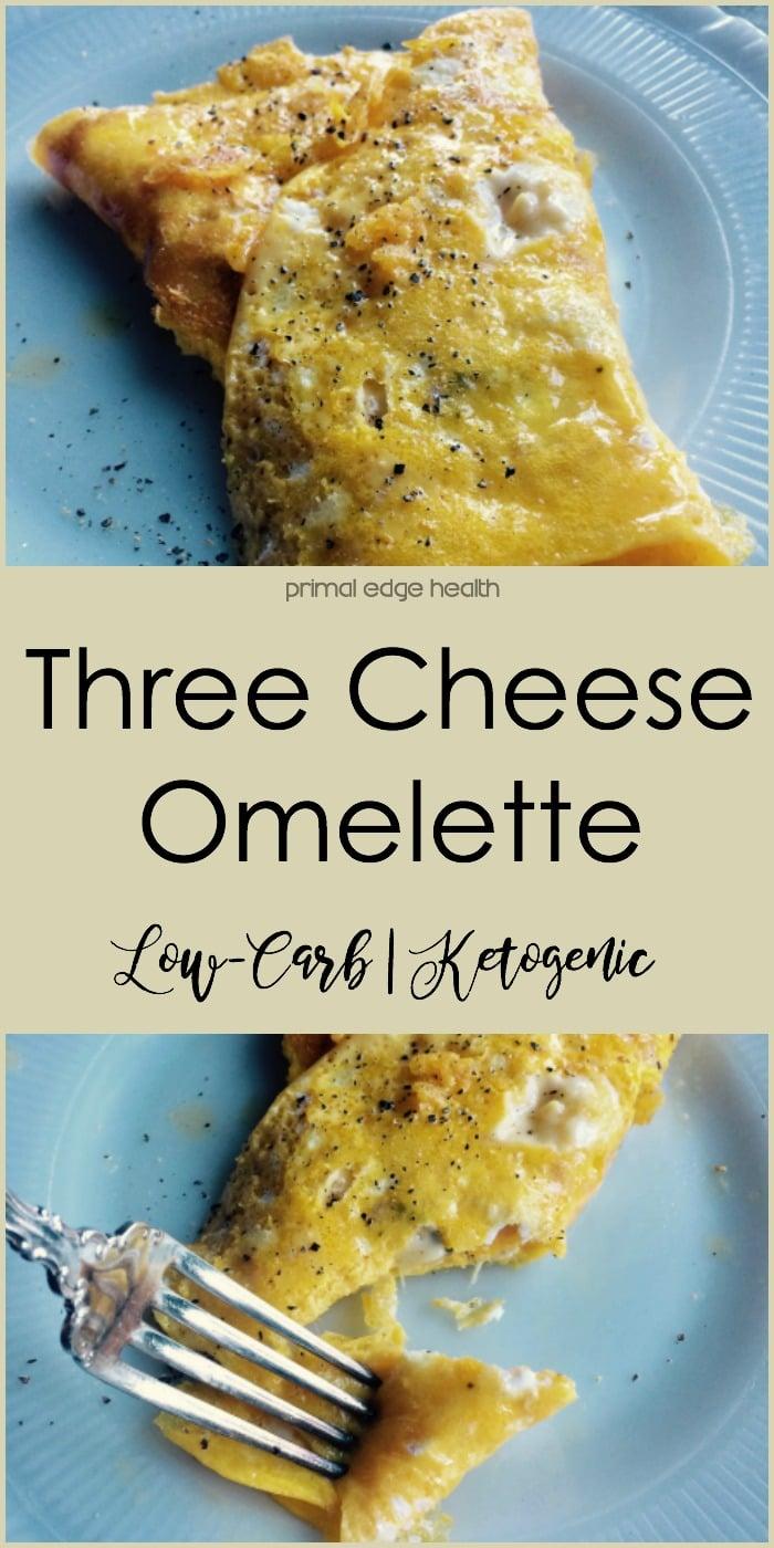 Three Cheese Omelette - Primal Edge Health