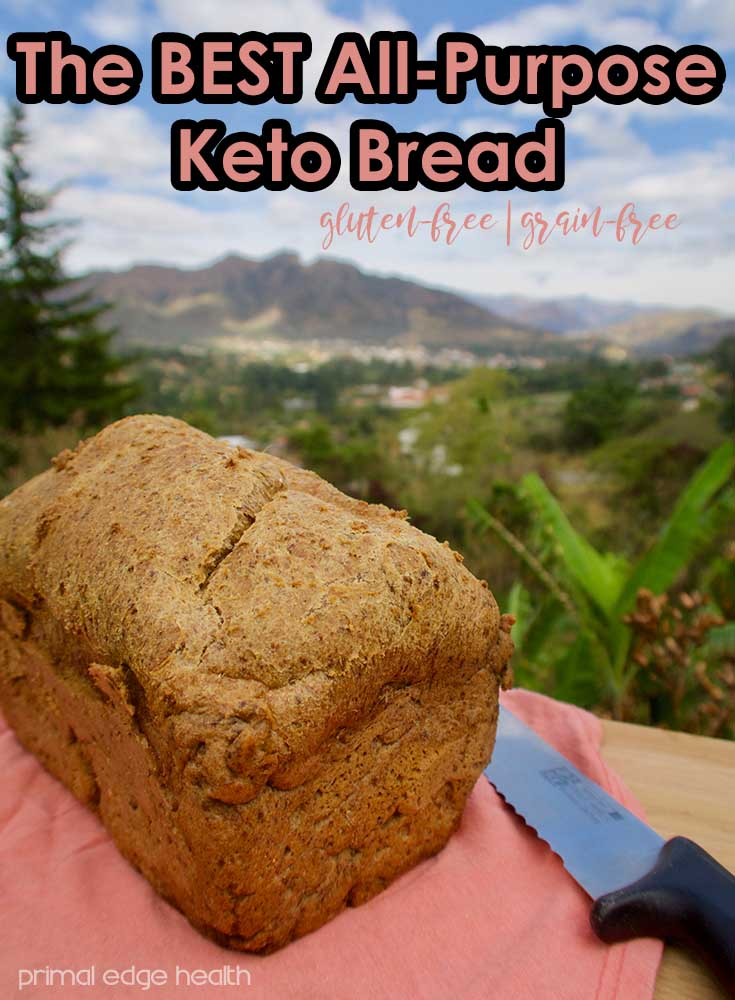 The BEST All-Purpose Keto Bread