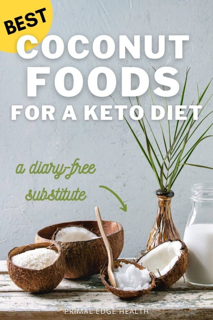 Best Coconut Foods for a Keto Diet