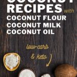 Best Coconut Recipes Low-Carb Keto