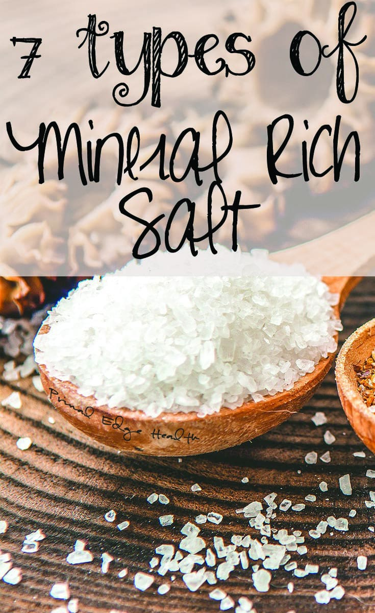 7 Types of Mineral Rich Salt To Try! - Primal Edge Health
