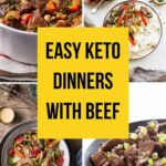 Easy Keto Dinners with Beef
