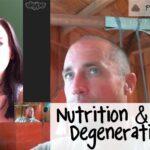 EP 164: Nutrition & Physical Degeneration pt 1