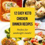 12 Easy Keto Chicken Dinner Recipes