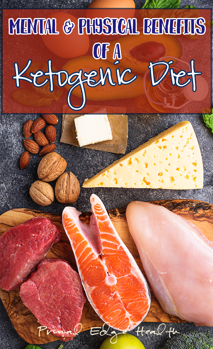 Mental and Physical Benefits of a Ketogenic diet