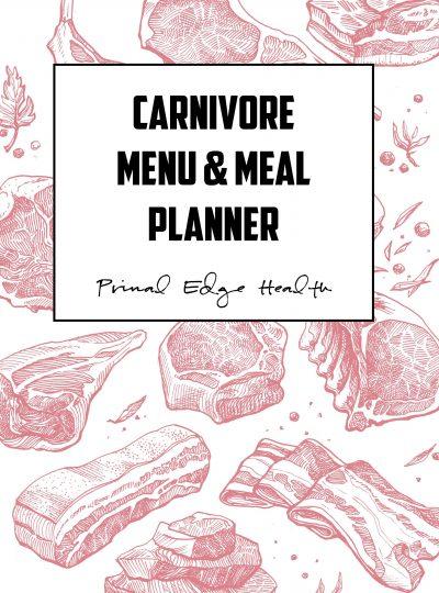 CARNIVORE Menu and Meal Planner
