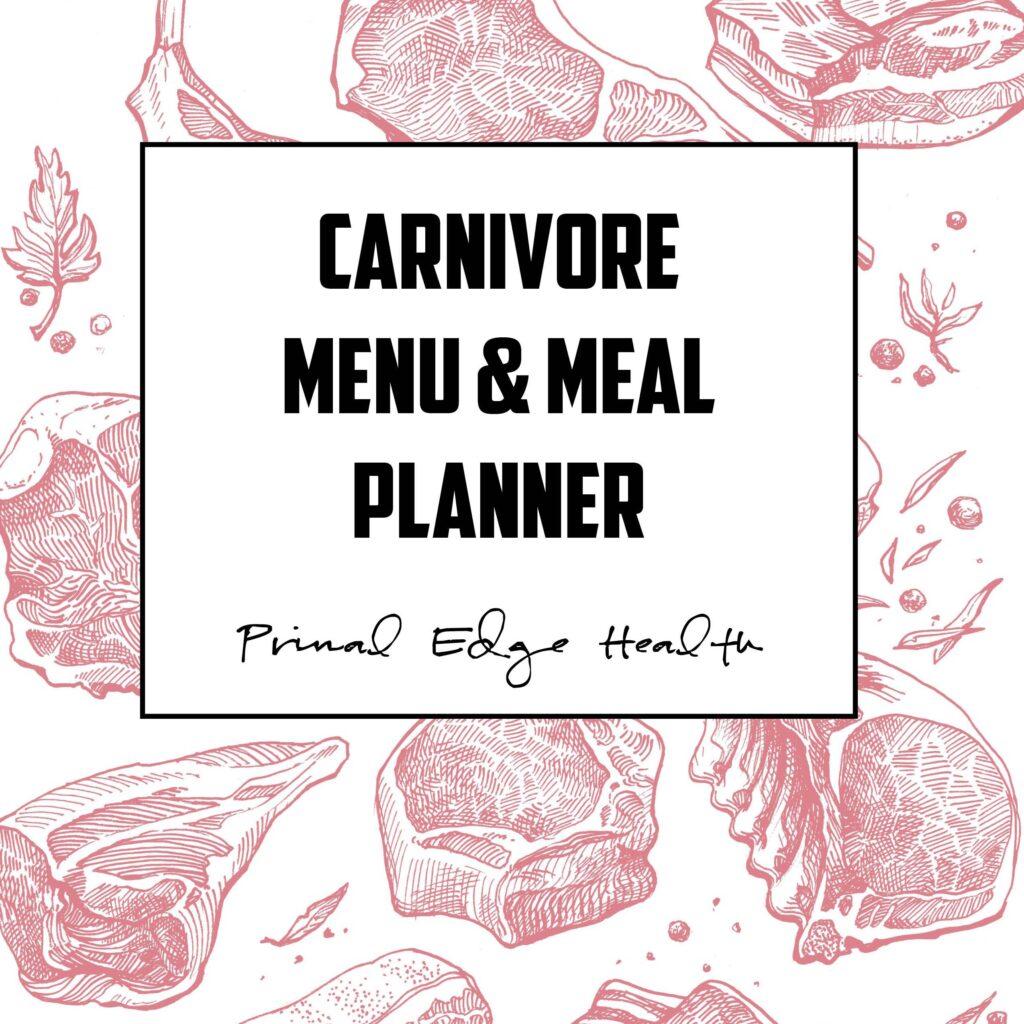carnivore menu  u0026 meal planner