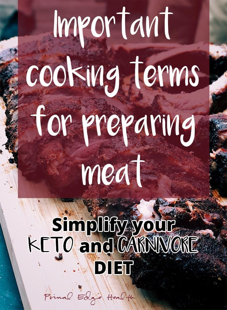 Important cooking terms for preparing meat