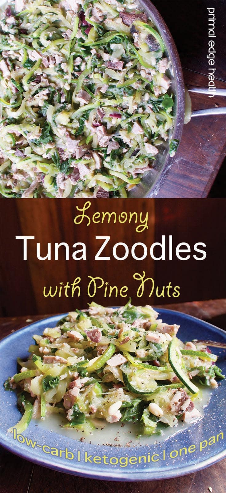 Lemony Tuna Zoodles with Pine Nuts
