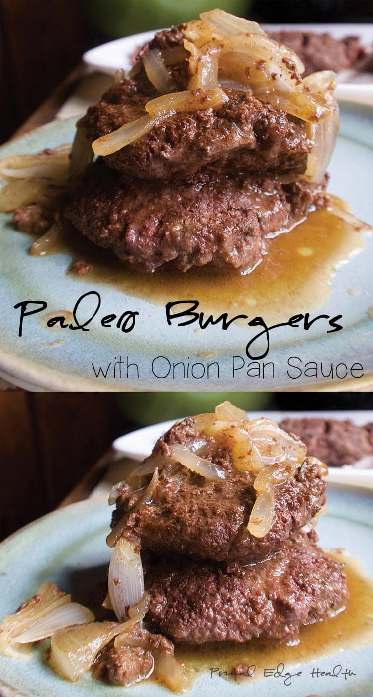 Paleo Burgers with Onion Pan Sauce