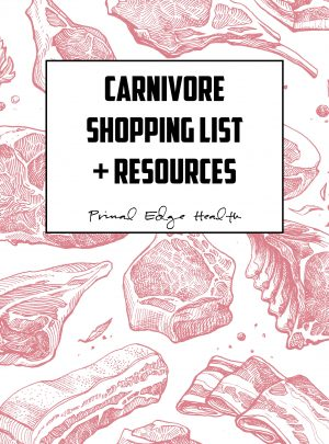 Primal Edge Health Carnivore Shopping List + Resources cover