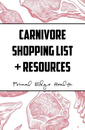 Primal Edge Health Carnivore Shopping List + Resources cover PRODUCT IMAGE