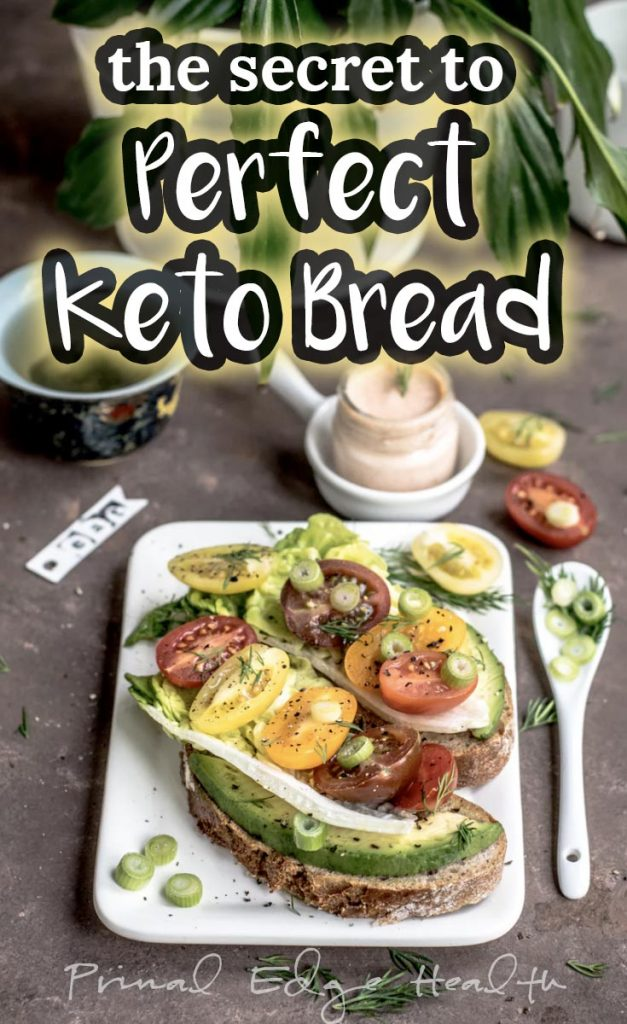 the secret to perfect keto bread