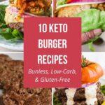 10 Keto Burger Recipes (Bunless, Low-Carb, & Gluten-Free)