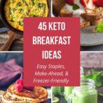 45 Keto Breakfast Ideas