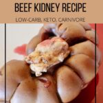 beef kidney recipe keto focused pin_2 copy