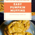 dairy free pumpkin muffins keto easy gluten free2