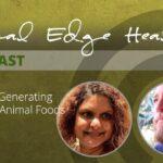 The Life Generating Force of Animal Foods - Niti Bali