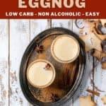 Non Alcoholic Keto Eggnog Recipe