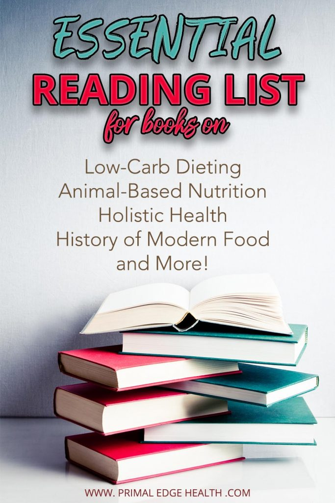 primal edge health reading list keto carnivore diet animal based nutrition PIN 2