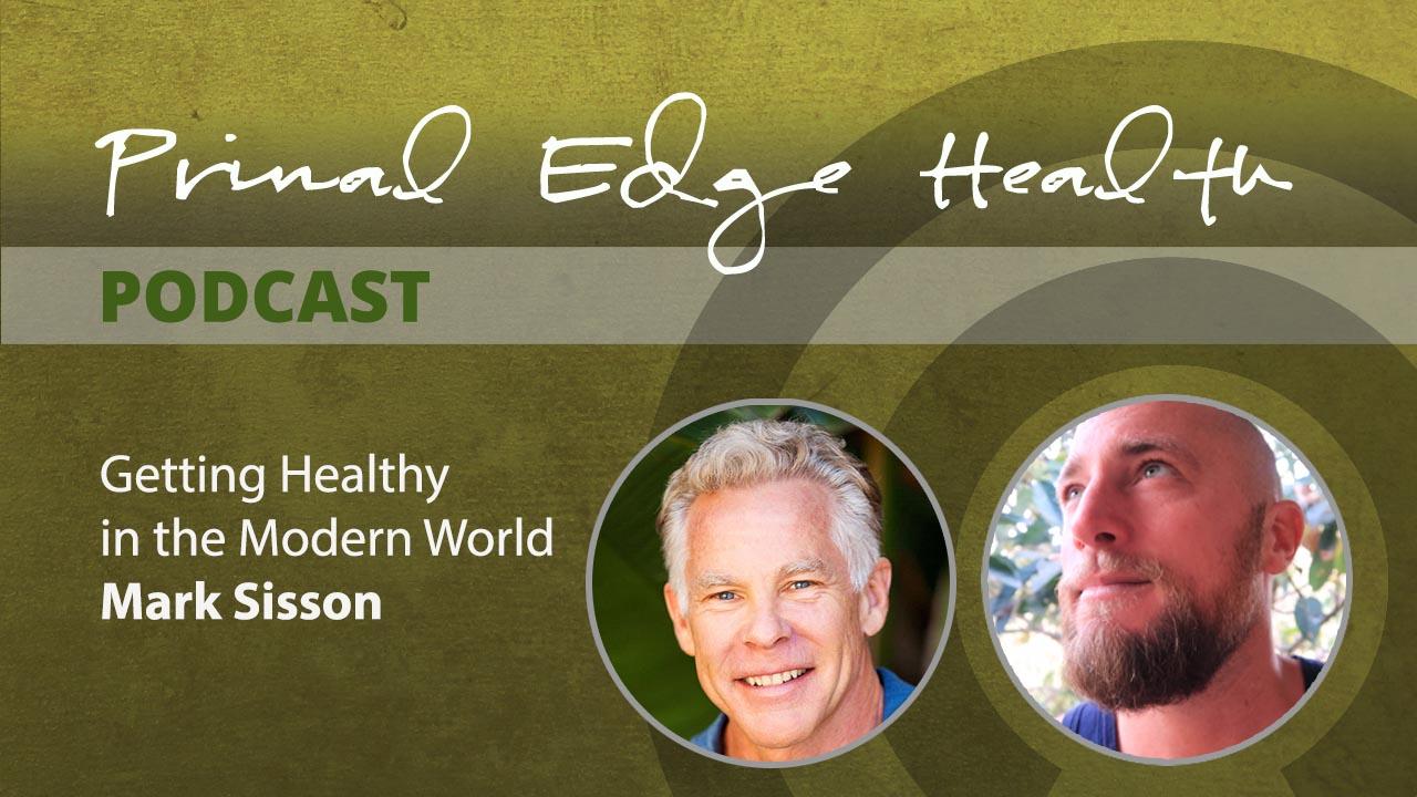 mark sisson primal edge health podcast