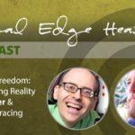 Beyond Freedom: Rebranding Reality