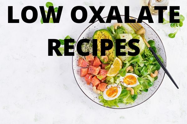 low oxalate recipes