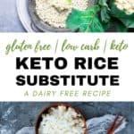 Keto Rice Substitute Recipe (Dairy-Free!)