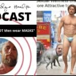 "The Science: ""HOT Men wear MASKS"" 