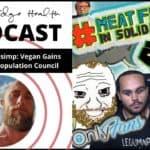 OnlyFans PIMP-simp: Vegan Gains | Disney & The Population Council