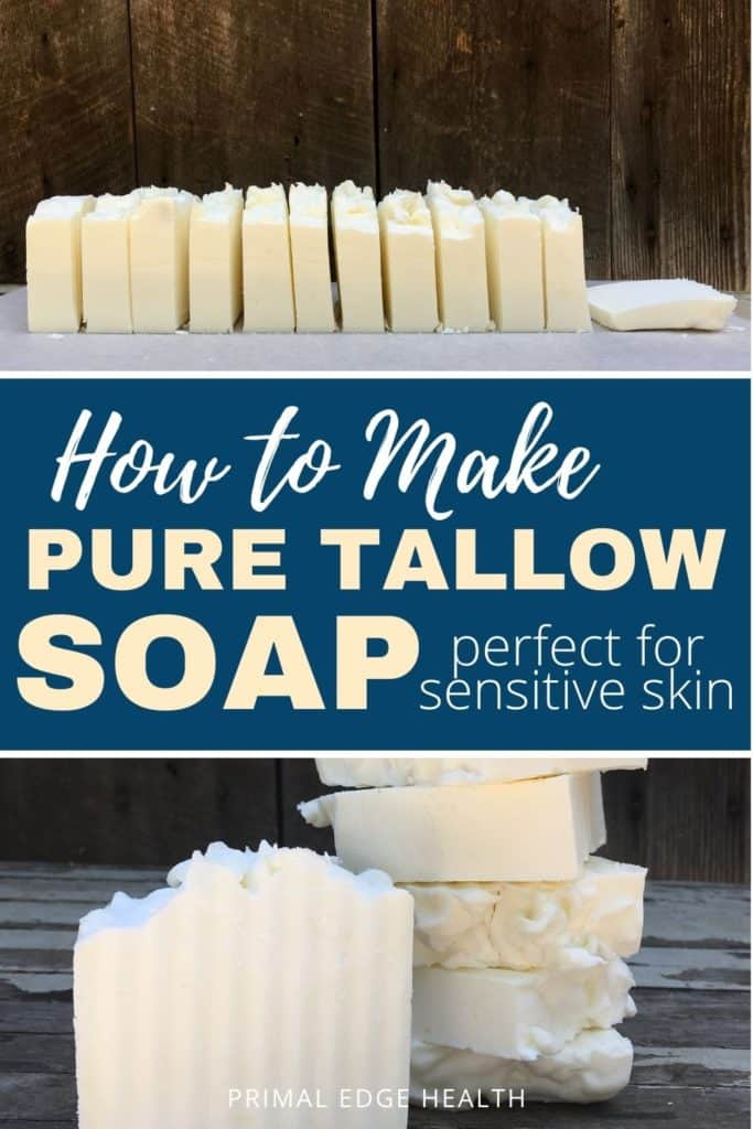How to Make Pure Tallow Soap for Sensitive Skin