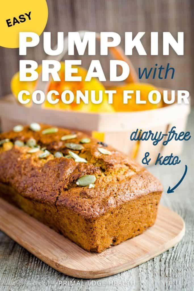 Keto Pumpkin Bread Recipe with Coconut Flour