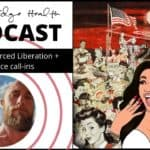 Mandatory Forced Liberation + Audience Call-Ins