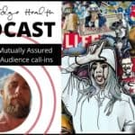 Pop-Culture: Mutually Assured Destruction + Audience call-ins