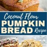 easy diary free coconut flour pumpkin bread recipe