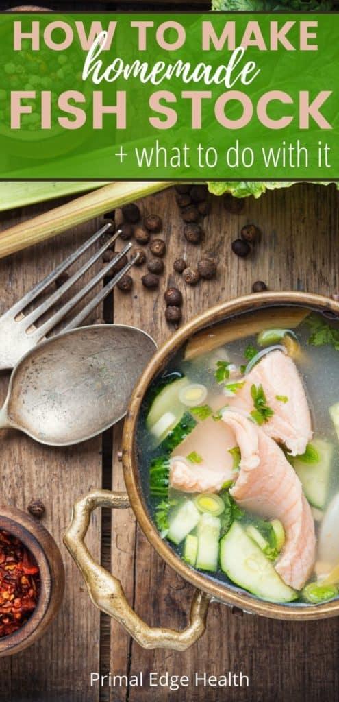 how to make homemade fish stock