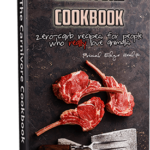 The Carnivore Cookbook: Zero-Carb Recipes for People Who Really Love Animals